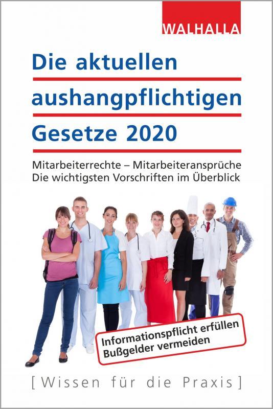 Cover-Bild Die aktuellen aushangpflichtigen Gesetze 2020