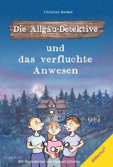 Cover-Bild Die Allgäu-Detektive und das verfluchte Anwesen