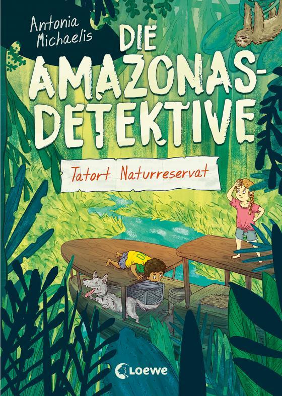 Cover-Bild Die Amazonas-Detektive (Band 2) - Tatort Naturreservat