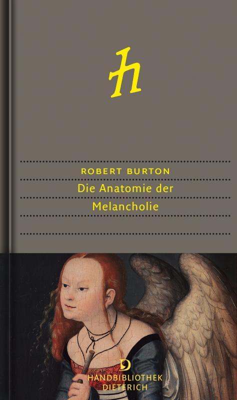 Cover-Bild Die Anatomie der Melancholie