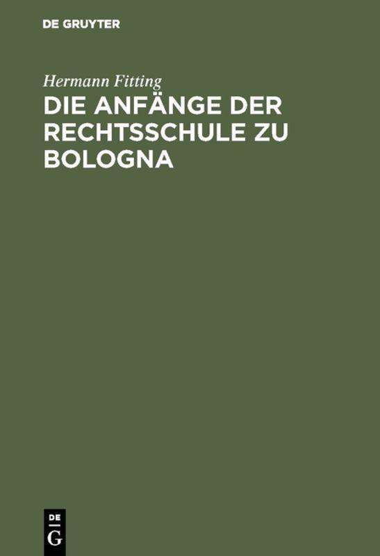 Cover-Bild Die Anfänge der Rechtsschule zu Bologna