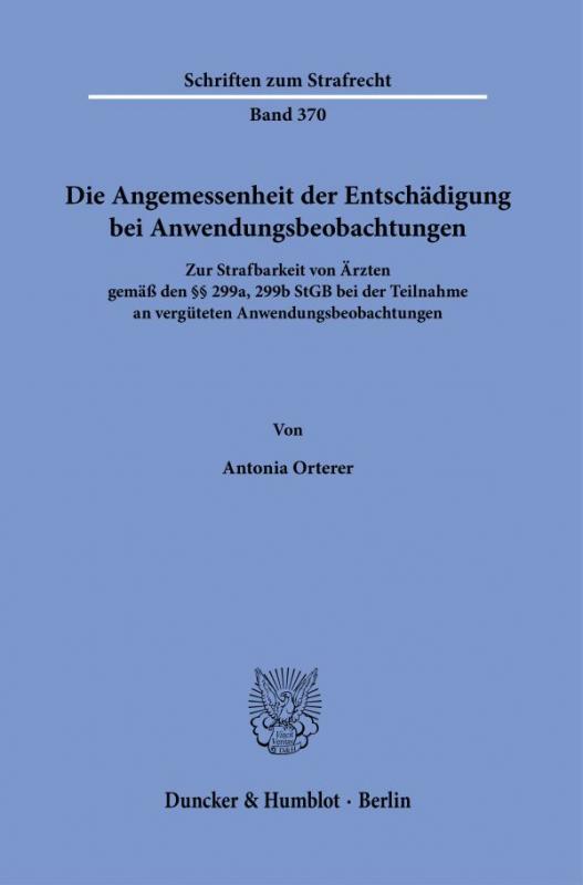 Cover-Bild Die Angemessenheit der Entschädigung bei Anwendungsbeobachtungen.