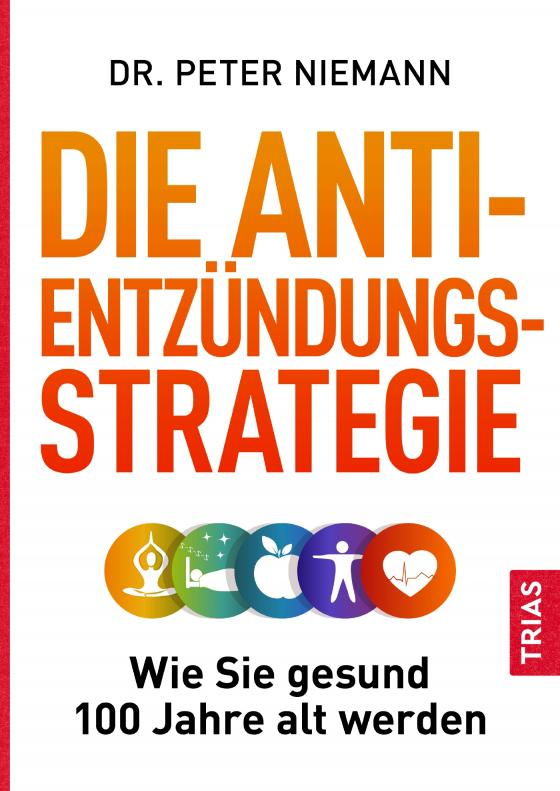 Cover-Bild Die Anti-Entzündungs-Strategie