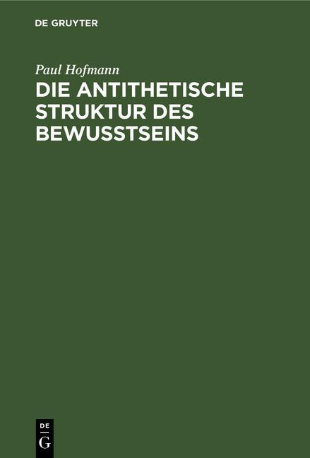 Cover-Bild Die antithetische Struktur des Bewußtseins