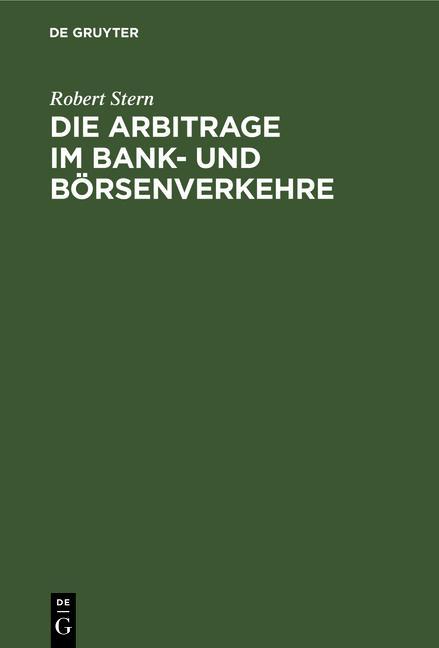 Cover-Bild Die Arbitrage im Bank- und Börsenverkehre