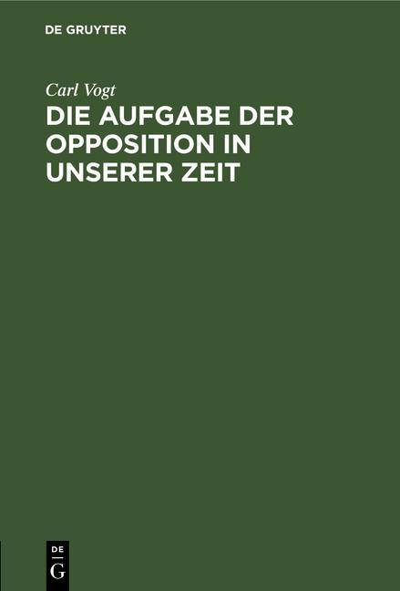 Cover-Bild Die Aufgabe der Opposition in unserer Zeit