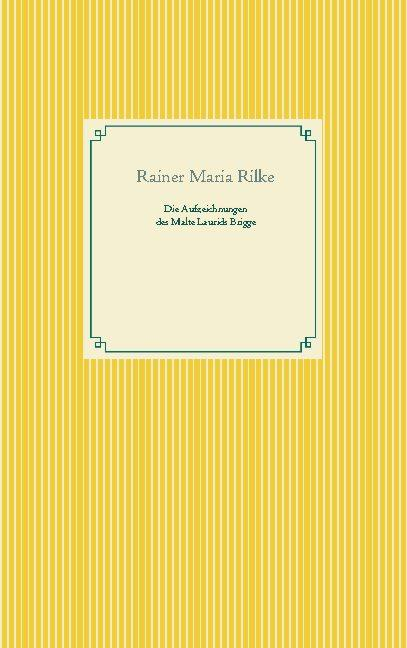 Cover-Bild Die Aufzeichnungen des Malte Laurids Brigge