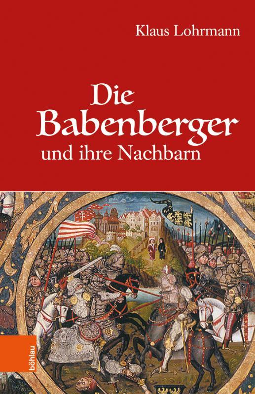 Cover-Bild Die Babenberger und ihre Nachbarn