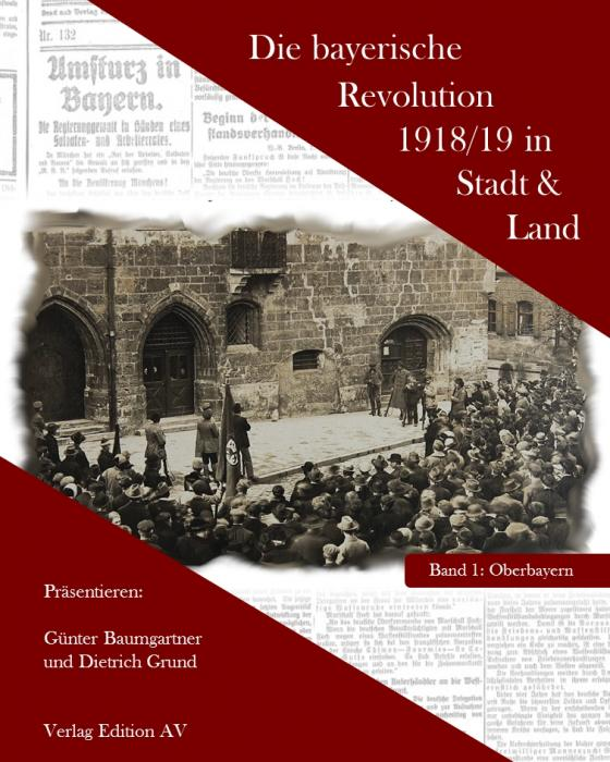 Cover-Bild Die bayerische Revolution 1918/19 in Stadt und Land