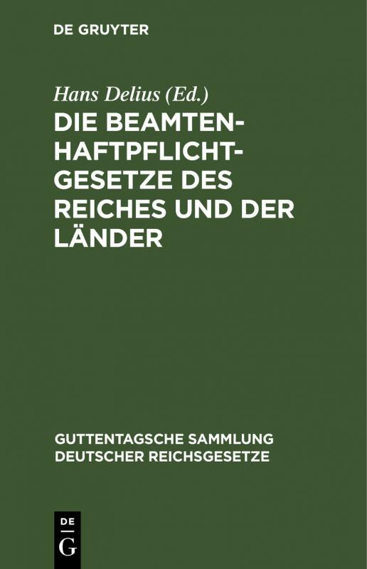 Cover-Bild Die Beamtenhaftpflichtgesetze des Reiches und der Länder