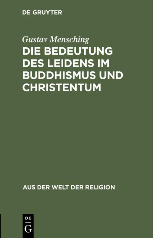 Cover-Bild Die Bedeutung des Leidens im Buddhismus und Christentum