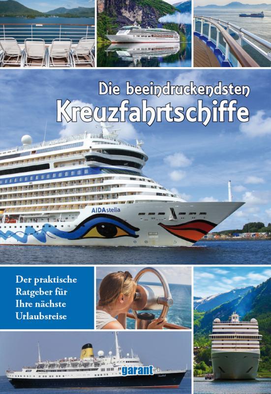 Cover-Bild Die beeindruckensten Kreuzfahrtschiffe