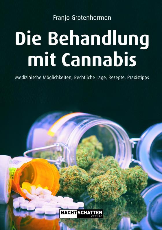 Cover-Bild Die Behandlung mit Cannabis