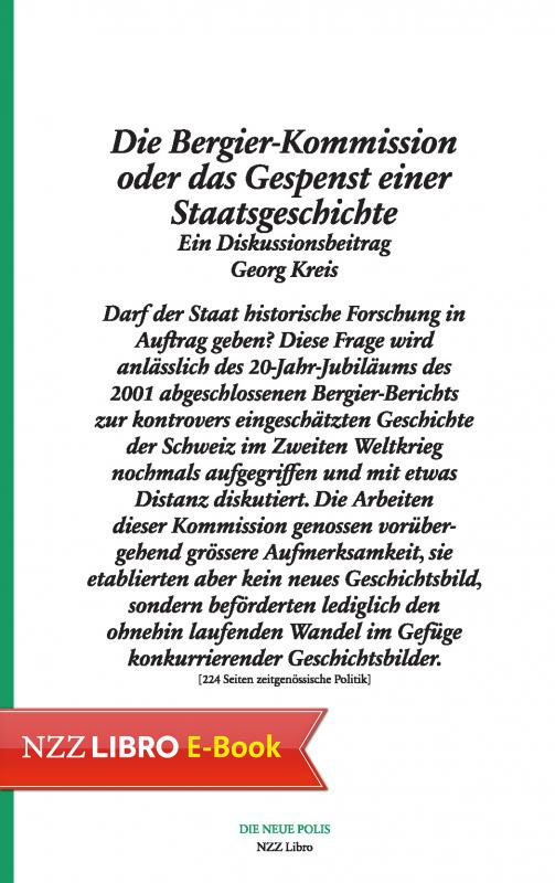 Cover-Bild Die Bergier-Kommission oder das Gespenst einer Staatsgeschichte