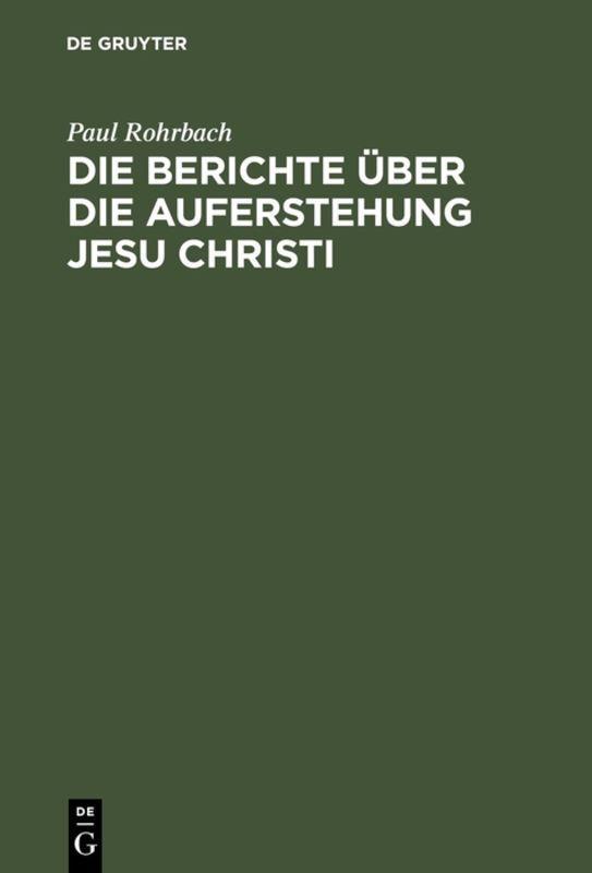 Cover-Bild Die Berichte über die Auferstehung Jesu Christi