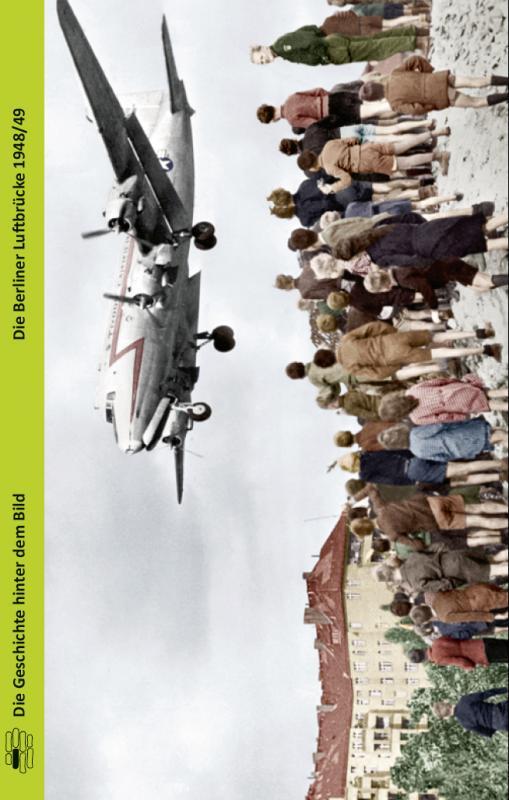 Cover-Bild Die Berliner Luftbrücke 1948/49
