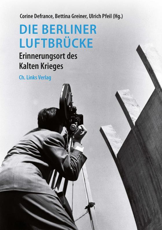 Cover-Bild Die Berliner Luftbrücke