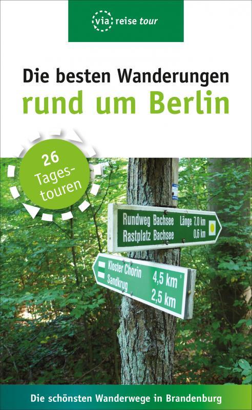 Cover-Bild Die besten Wanderungen rund um Berlin