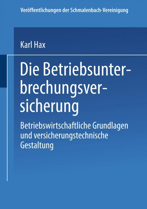 Cover-Bild Die Betriebs Unterbrechungs Versicherung