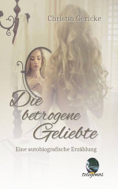Cover-Bild Die betrogene Geliebte