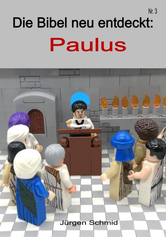 Cover-Bild Die Bibel neu entdeckt Paulus