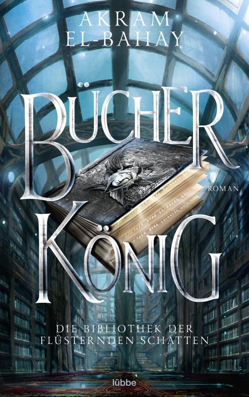 Cover-Bild Die Bibliothek der flüsternden Schatten - Bücherkönig
