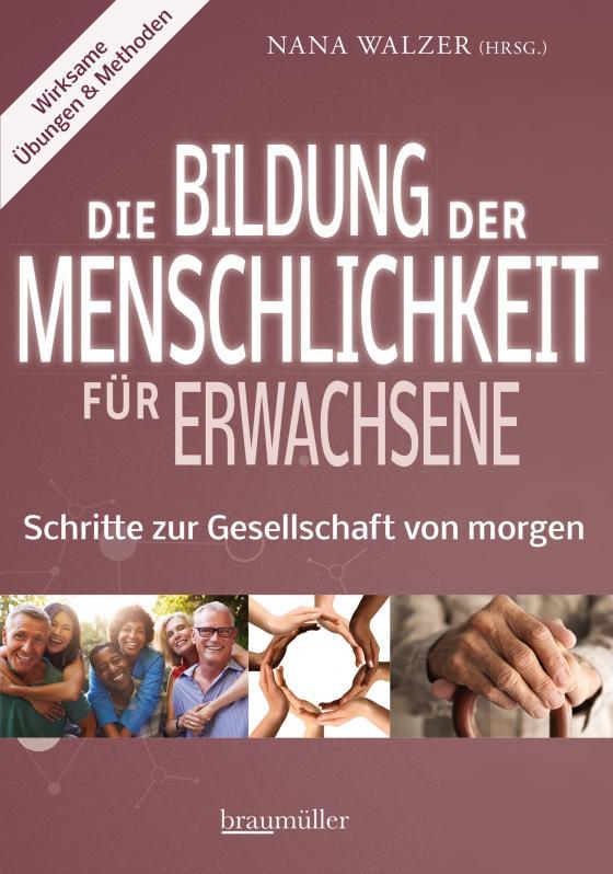 Cover-Bild Die Bildung der Menschlichkeit für Erwachsene