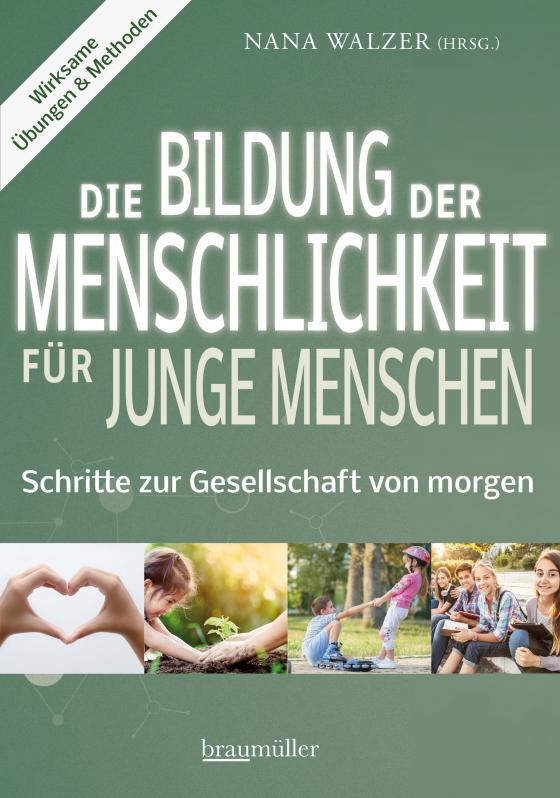 Cover-Bild Die Bildung der Menschlichkeit für junge Menschen