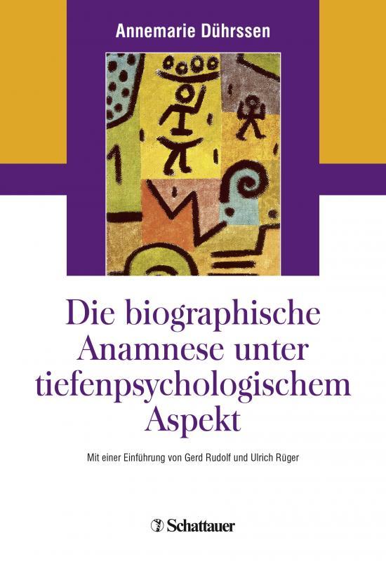 Cover-Bild Die biografische Anamnese unter tiefenpsychologischem Aspekt