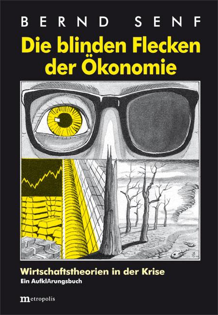 Cover-Bild Die blinden Flecken der Ökonomie
