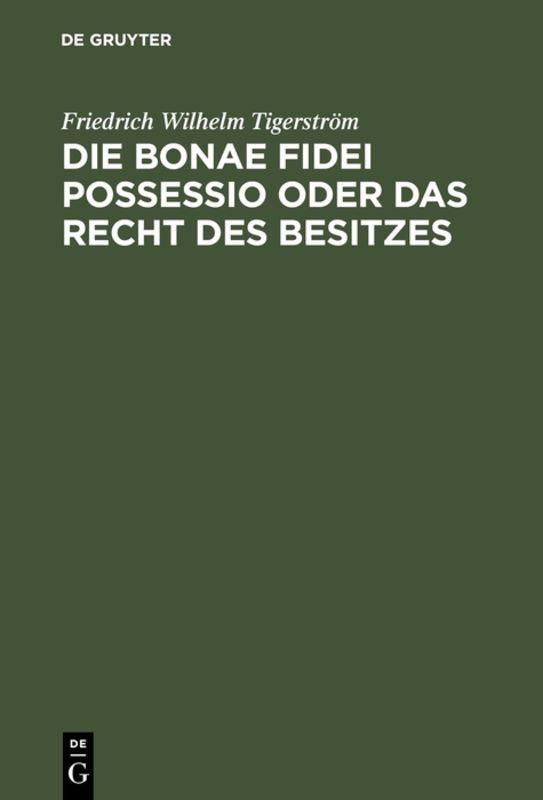 Cover-Bild Die bonae fidei possessio oder das Recht des Besitzes