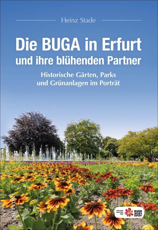 Cover-Bild Die BUGA in Erfurt und ihre blühenden Partner