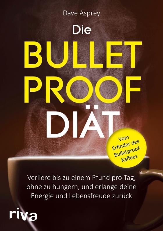 Cover-Bild Die Bulletproof-Diät
