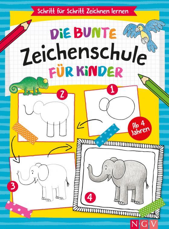 Cover-Bild Die bunte Zeichenschule für Kinder ab 4 Jahren
