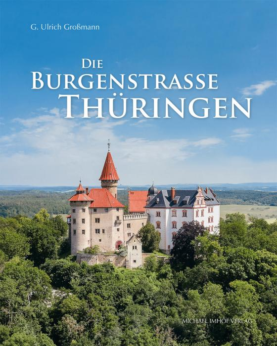 Cover-Bild Die Burgenstraße Thüringen