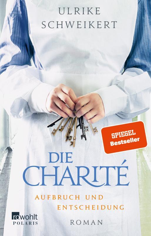 Cover-Bild Die Charité: Aufbruch und Entscheidung