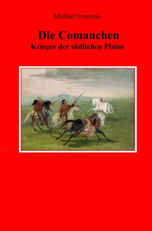 Cover-Bild Die Comanchen