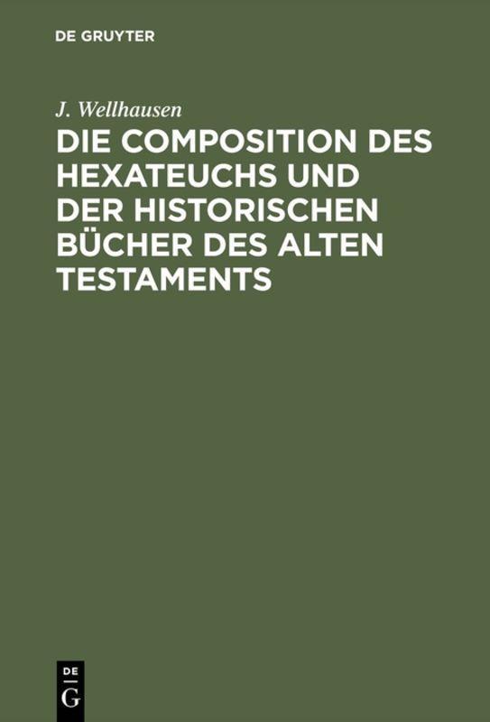 Cover-Bild Die Composition des Hexateuchs und der historischen Bücher des Alten Testaments