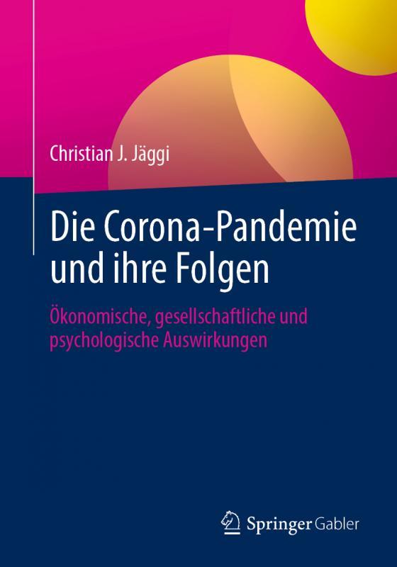 Cover-Bild Die Corona-Pandemie und ihre Folgen