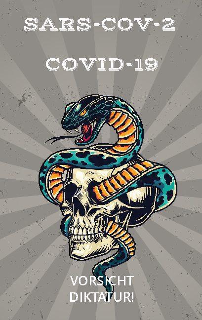 Cover-Bild Die COVID-19 Diktatur