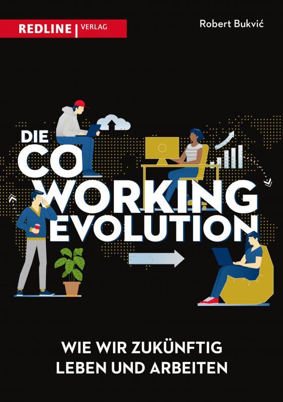 Cover-Bild Die Coworking-Evolution