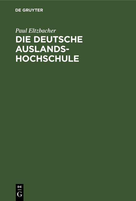 Cover-Bild Die deutsche Auslandshochschule