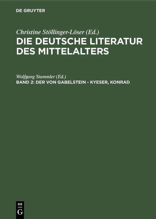 Cover-Bild Die deutsche Literatur des Mittelalters / Der von Gabelstein - Kyeser, Konrad