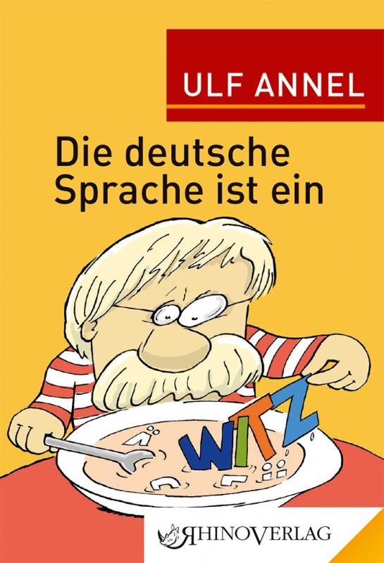 Cover-Bild Die deutsche Sprache ist ein Witz
