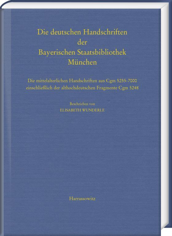 Cover-Bild Die deutschen Handschriften der Bayerischen Staatsbibliothek München