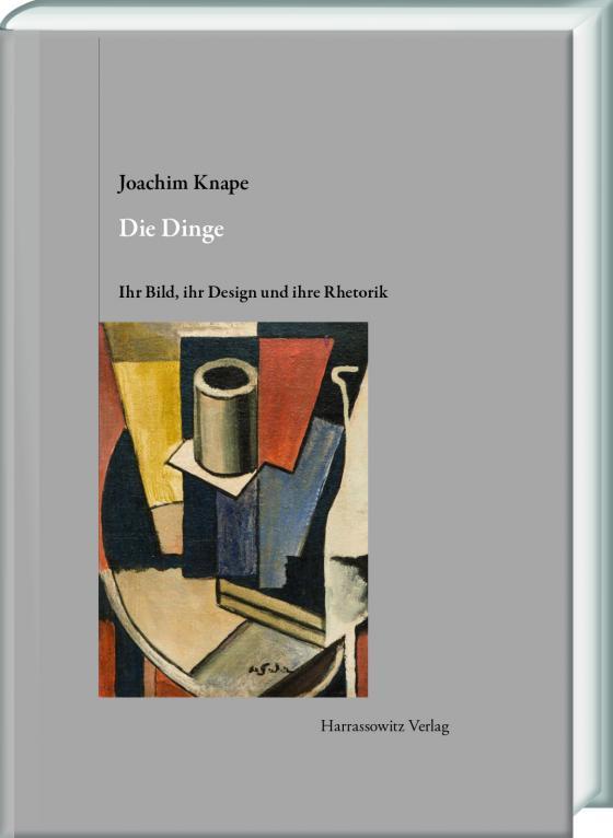 Cover-Bild Die Dinge. Ihr Bild, ihr Design und ihre Rhetorik