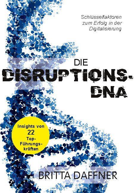 Cover-Bild Die Disruptions-DNA