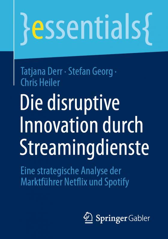 Cover-Bild Die disruptive Innovation durch Streamingdienste
