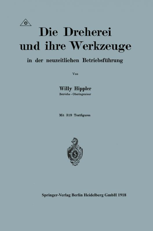 Cover-Bild Die Dreherei und ihre Werkzeuge in der neuzeitlichen Betriebsführung
