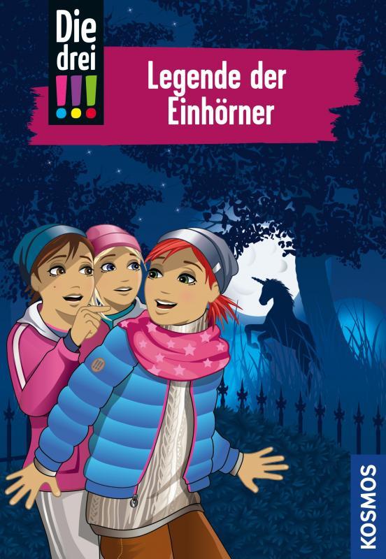 Cover-Bild Die drei !!!, 73, Legende der Einhörner (drei Ausrufezeichen)
